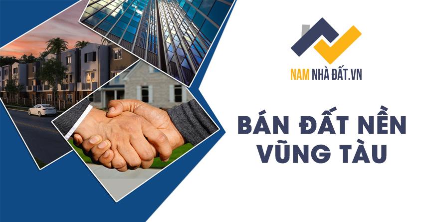 ban-dat-nen-ba-ria-vung-tau