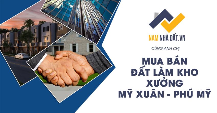 ban-dat-lam-kho-xuong-my-xuan-phu-my